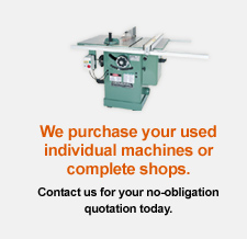 We purchase your used individual machines or complete shops.